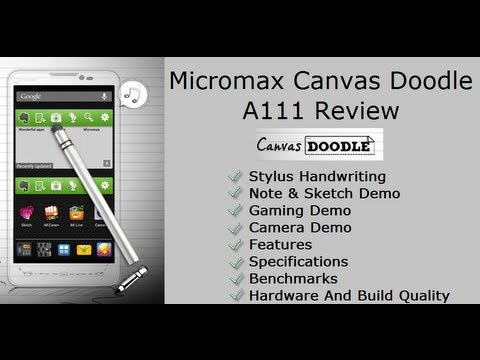 Micromax Canvas Doodle A111 Review- Stylus, Features and Benchmarks