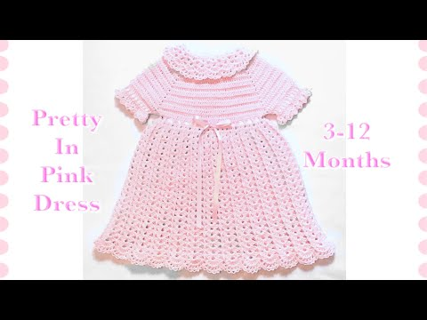Pretty in Pink baby girl crochet dress for 3-12 months by Crochet for Baby #127