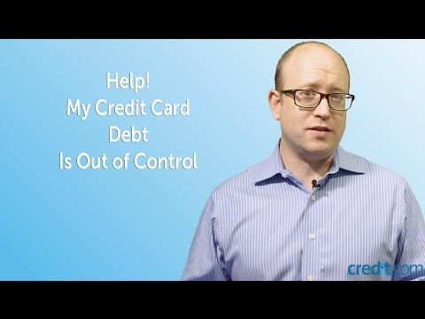 Help! My Credit Card Debt Is Out of Control