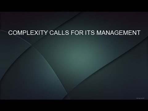 COMPLEXITY CALLS FOR ITS MANAGEMENT