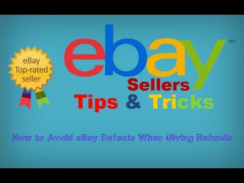 How to Avoid eBay Defects When Giving Refunds