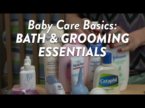 Baby Care Basics Bath and Grooming Essentials | CloudMom