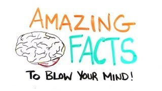 Amazing Facts to Blow Your Mind Pt. 2