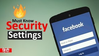 important Facebook Security and Login Settings Uses