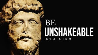 DEVELOP UNSHAKABLE MIND - The Ultimate Stoic Quotes Compilation
