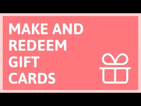 Video Tutorial:  Make and redeem gift cards in your small store