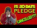 # Is 20 Days Pledge cancelled- Baba Gang
