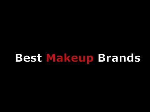 Best Makeup Brands & Cosmetics Products From Top Eye & Lip Kits to Sets of Brushes or Palettes