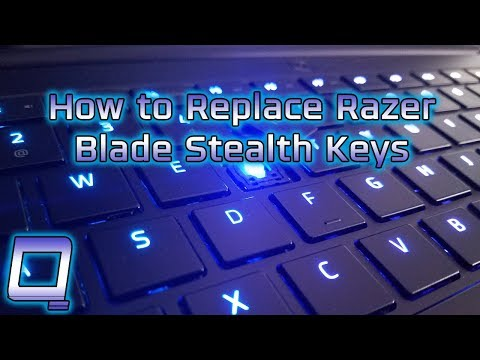 How to Replace Razer Blade Stealth Laptop Keys