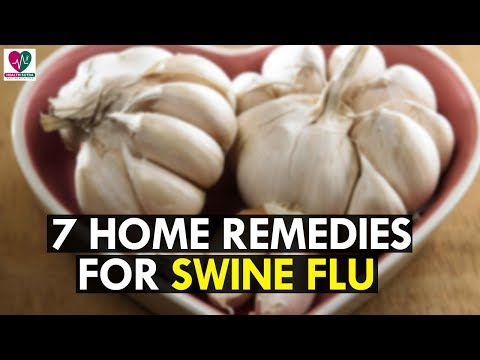 7 Best Home Remedies to Avoid Swine Flu