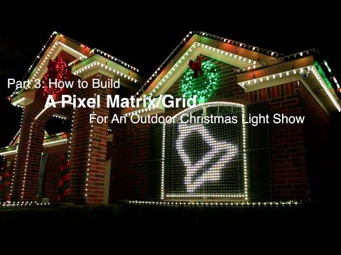 Part 3: How to build a Pixel Matrix/Pixel Grid for an outdoor Christmas light show