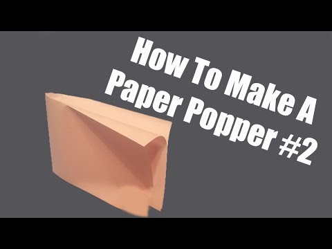 How To Make a Paper Popper #2