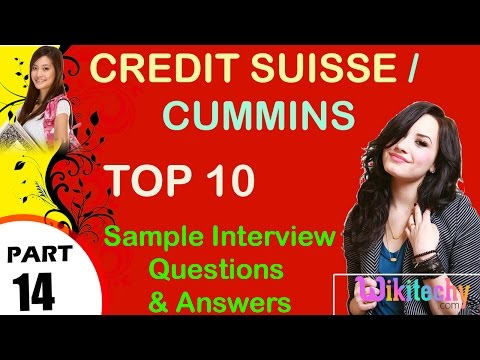 credit suisse | cummins most important interview questions and answers for freshers