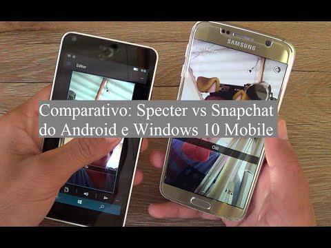 Comparativo: Specter vs Snapchat do Android & Windows 10 Mobile