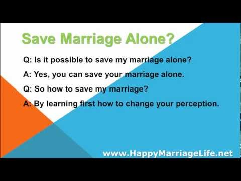 Save Marriage Alone?
