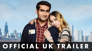 THE BIG SICK - Official UK Trailer - Prod. by Judd Apatow & starring Kumail Nanjiani