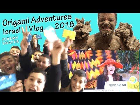 Origami Adventures:  Israel 2018 VLOG