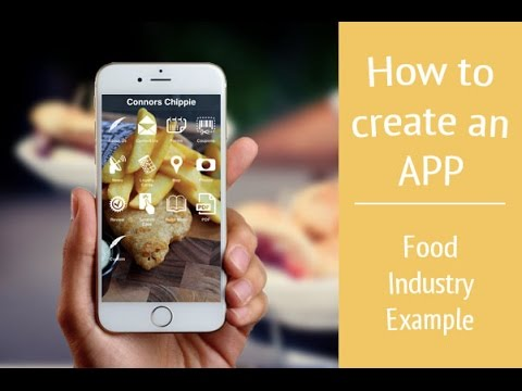 How to Create an App - Food Industry Example