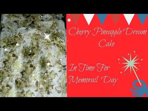 Heidi's Recipes Cherry Pineapple Dream Cake In Time For Memorial Day