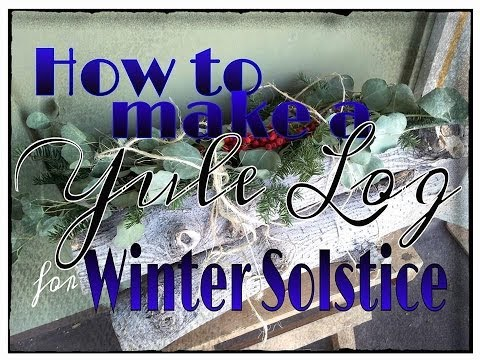 How to Make a Yule Log for Winter Solstice