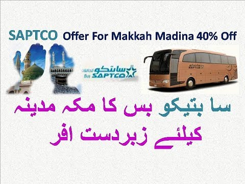 SAPTCO BUS Naqal Jamai Best Offer For Makkah Madina 40% Off on Return Ticket