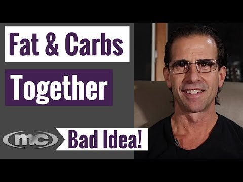 Should You Eat Carbs And Fats Together?