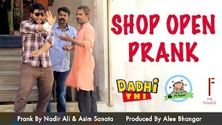   Shop Open Prank   By Nadir Ali & Asim Sanata in   P4 Pakao  
