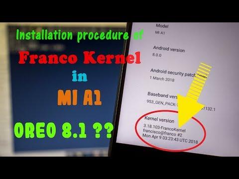 How to install Franco Kernel on Mi A1? | Oreo 8.1 on Mi A1?| Hindi