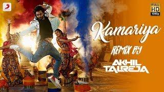 Kamariya Remix – Dj Akhil Talreja | Mitron | Jackky Bhagnani | Kritika Kamra | Darshan Raval