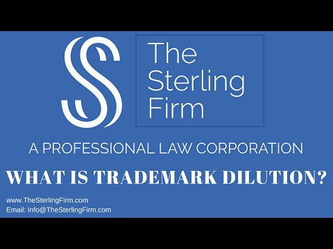 WHAT IS TRADEMARK DILUTION?