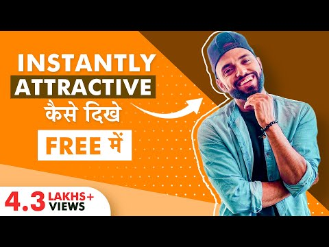 Be Attractive To Girls Without Spending Even 1 Rupee | Indian Men's Fashion | Rishi Arora