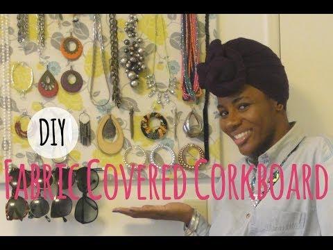 DIY: Fabric Covered Corkboard