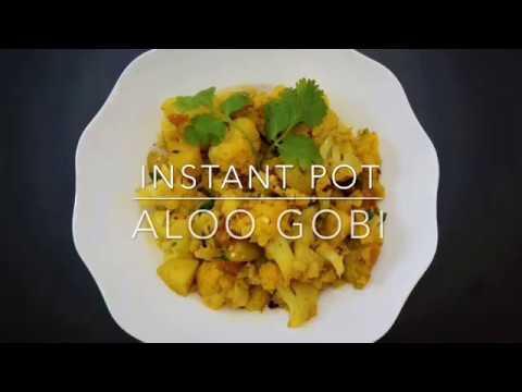 Aloo Gobi / Potato & Cauliflower Stir Fry - Instant Pot