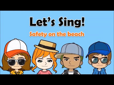 25 'Stay safe on the beach' Song  (Sun, sea & beach safety)  English on Tour
