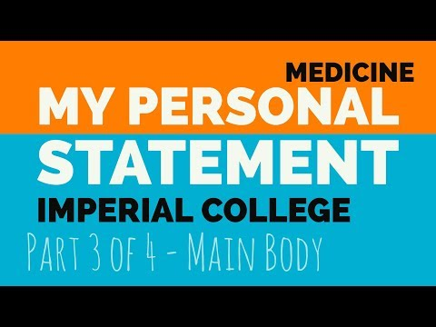 My Medical Personal Statement- Part 3 | Imperial, King's, Birmingham and St. George's