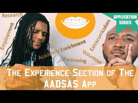 The Experience Section On Your Dental School App | **DENTAL SCHOOL APPLICATION SERIES** || FutureDDS