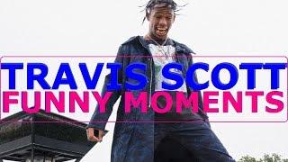 Travis Scott FUNNY MOMENTS (BEST COMPILATION)