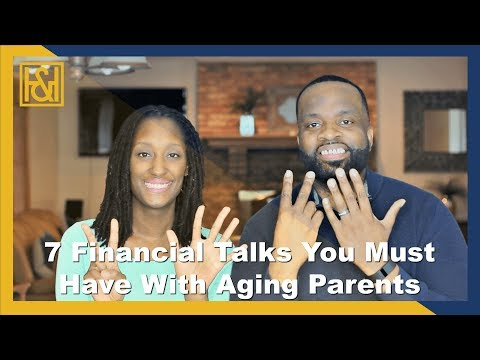7 Money Talks You Must Have With Aging Parents