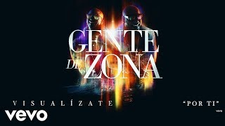 Gente de Zona - Por Ti (Cover Audio)