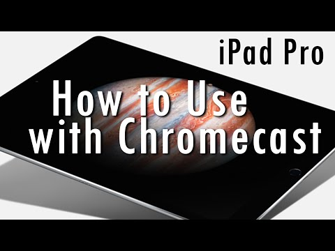 iPad Pro - How to Use with Chromecast   H2TechVideos