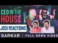 Sarkar - CEO In The House | Jodi Reactions | Thalapathy Vijay | A .R. Rahman | A.R Murugadoss mp3