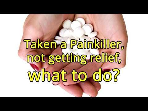I have taken a Painkiller, I'm not getting relief, what should I do? - Dr. Brij Mohan Makkar