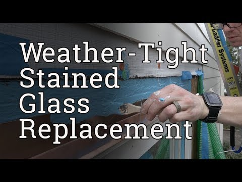 Weather Tight Stained Glass Replacement