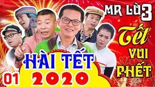Phim Hài Mới Nhất 2020   MR LÙ 3 - TẾT VUI PHẾT - TẬP 1   Trung Hiếu, Công Lý Mới Hay Nhất 2020