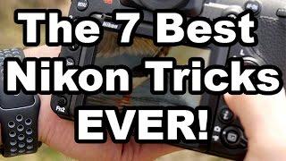 The 7 Best Nikon Tricks Ever!