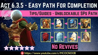 MCOC: Act 6.3.5 - Easy Path For Completion - Tips/Guide - No Revives - Story quest