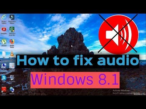 How To Fix Windows 8.1 Audio Problem - (2017)