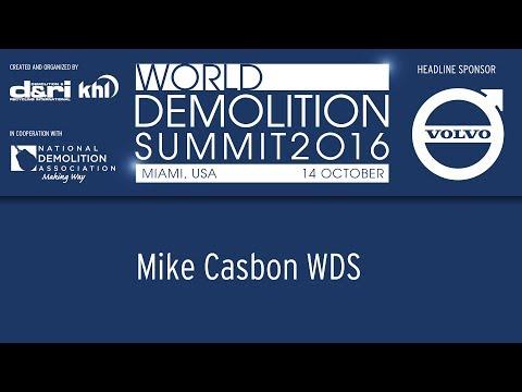 World Demolition Summit 2016 – Mike Casbon