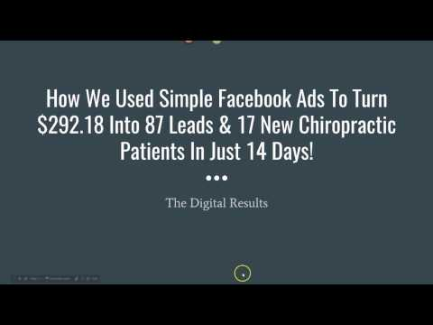 How To Get More Chiropractic Leads and Patients With Simple Facebook Ads