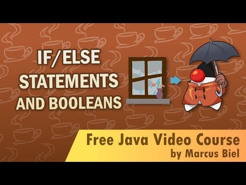 Java for Beginners 7 -  if/else statements and booleans